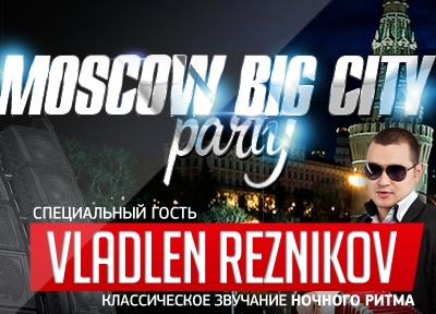 Moscow big city party