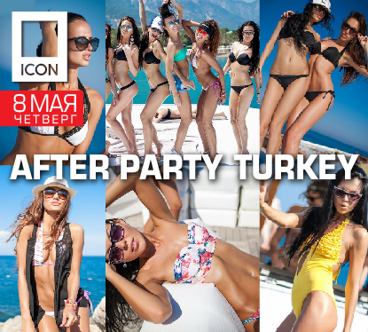 AFTER PARTY TURKEY