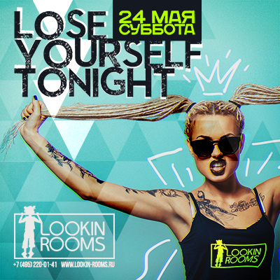 LOOSE YOURSELF TONIGHT