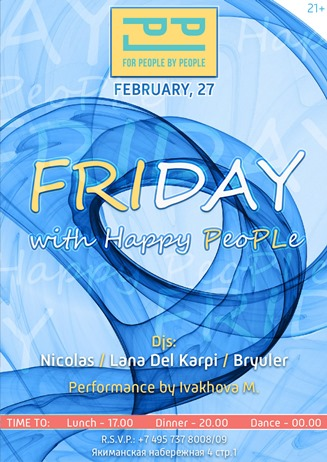 Friday with happy PeoPLe